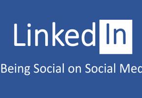 "LinkedIn is ""Social"" Media so Try Being Social"