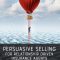 New Book - Persuasive Selling - Coming in January!!