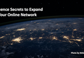 Influence Secrets to Expand Your Online Network