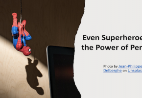 Even Superheroes Need the Power of Persuasion