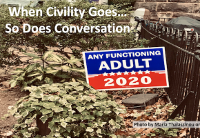 When Civility Goes So Does Conversation